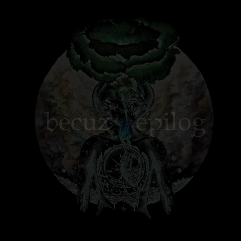 Becuz - Epilog