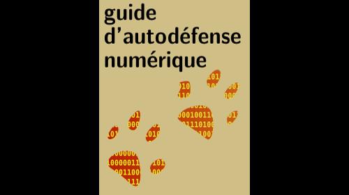 Parution du second tome du Guide d'autodéfense numérique