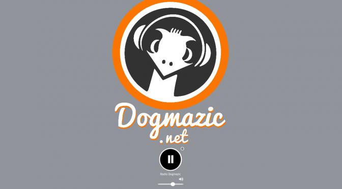 Radio Dogmazic !